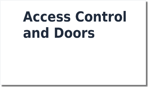 Access Control and Doors