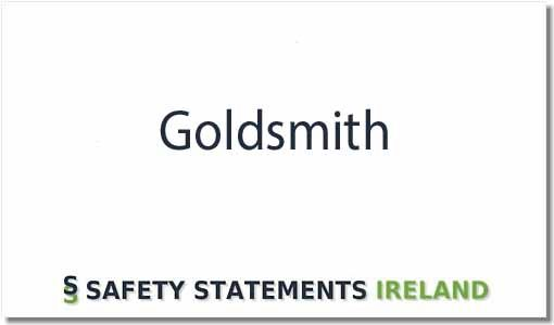Goldsmith Safety Statement