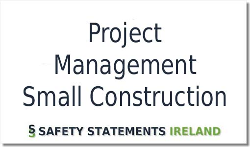 project management small construction safety statement ireland
